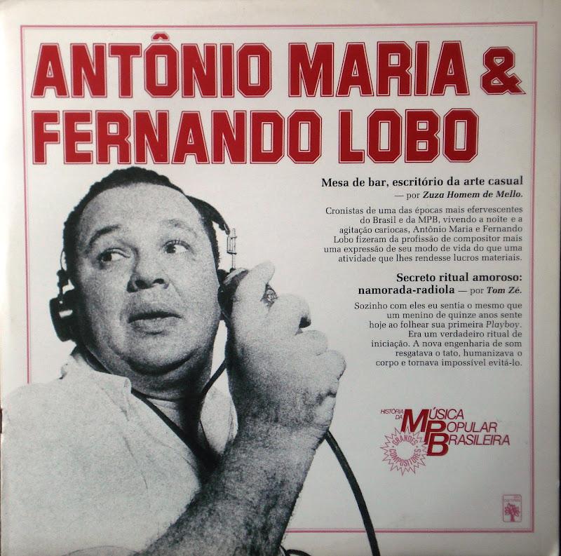 Antônio Maria & Fernando Lobo – História da Música Popular Brasileira – Série Grandes Compositores (1983) – Discoteca Pública