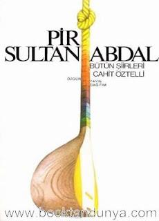 Cahit Öztelli - Pir Sultan Abdal / Bütün Şiirleri