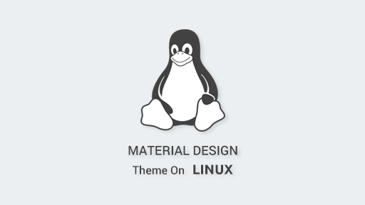 Material Design theme on Linux