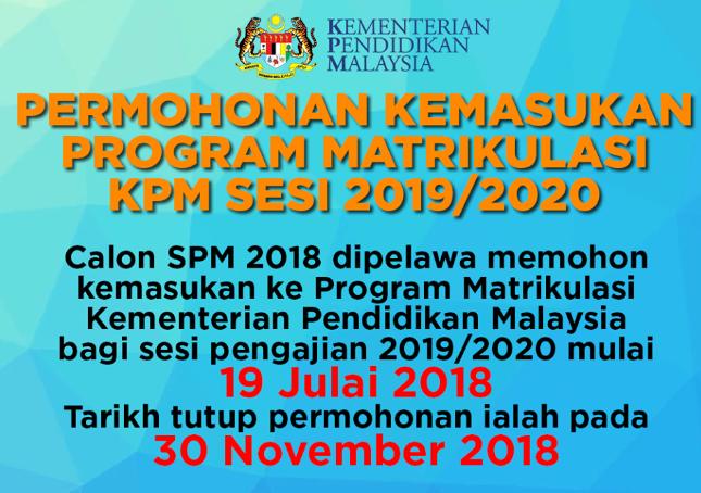 Permohonan Online Bagi Kemasukan Ke Program Matrikulasi Sesi 2019 2020 Mypendidikanmalaysia Com