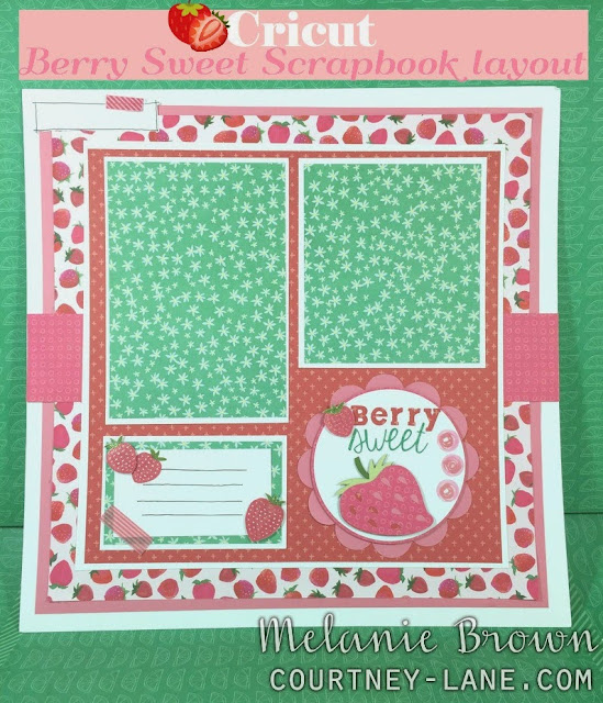 Cricut Berry Sweet Layout