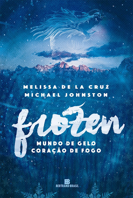 Frozen - Mundo de gelo, coração de fogo - Melissa de la Cruz, Michael Johnston