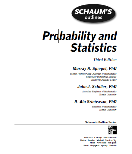 Schaums, Outline, Probability and ,Statistics