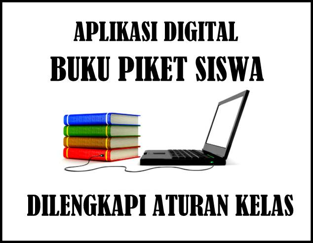 Aplikasi Digital Buku Piket Siswa Lengkap Dengan Aturan Kelas