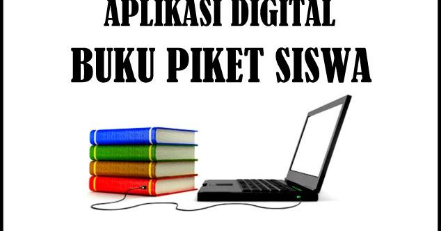 Aplikasi Digital Buku Piket Siswa Lengkap Dengan Aturan Kelas File Guru Sd Smp Sma