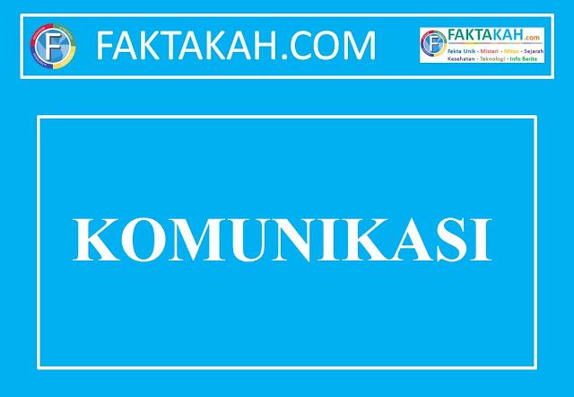 √ Komunikasi: Definisi, Contoh, Pengertian, Jenis, Fungsi, Syarat