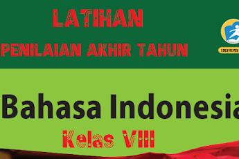 Soal UAS/PAS/UKK Semester 2 /II Bahasa Indonesia SMP/MTs Kelas 8 Kurikulum 2013