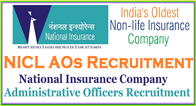 National Insurance Company AOs, NICL Administrative Officers Recruitment ,Apply online