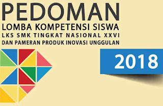 maka harus mempunyai kompetensi yang diharapkan oleh pasar kerja baik yang bertaraf nasion Pelajar Indonesia JUKNIS LKS Sekolah Menengah kejuruan TAHUN 2018