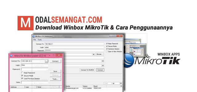 Download Winbox MikroTik & Cara Penggunaannya