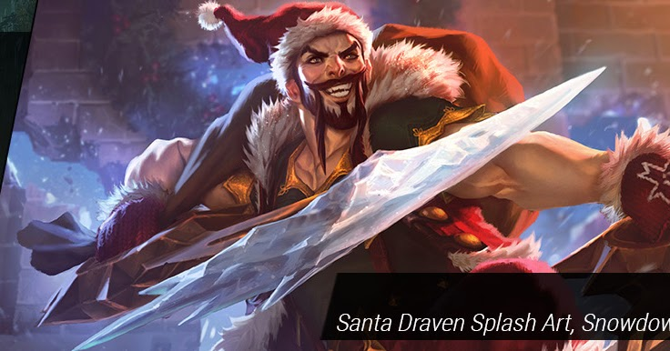 Surrender At 20 1129 Pbe Update Santa Draven Splash Art