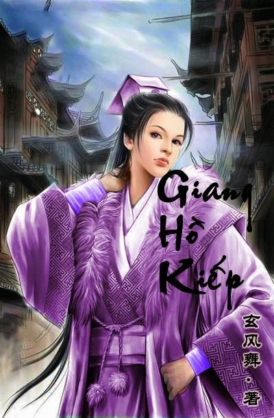 Giang Hồ Kiếp - Huyền Phong Vũ Cover | Bách hợp tiểu thuyết