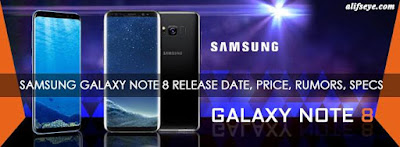 Samsung Galaxy note 8 release date