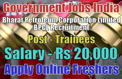Bharat Petroleum Corporation Limited BPCL Recruitment 2018