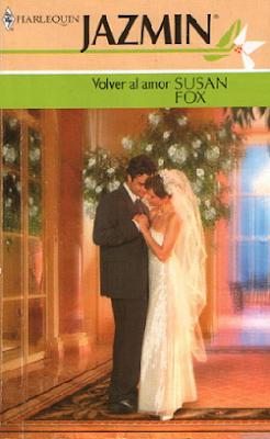 Volver al amor - Susan Fox