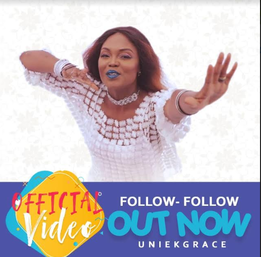 VIDEO: Uniekgrace - Follow Follow | @uniekgrace