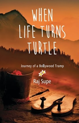 Book Review: When Life Turns Turtle by Raj Supe