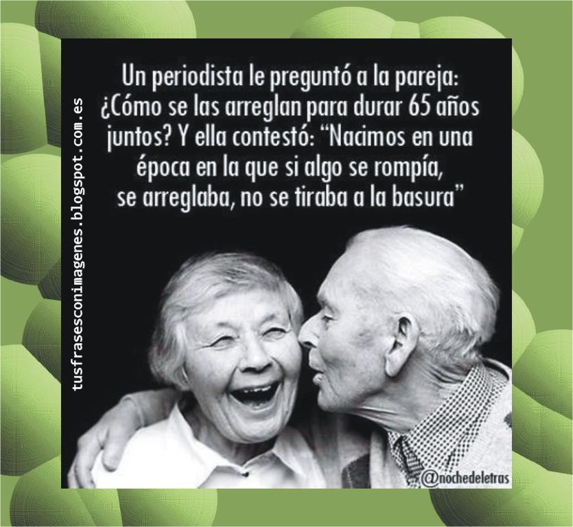 Tus Frases Con Imágenes Amor Hasta La Vejez Fotografía