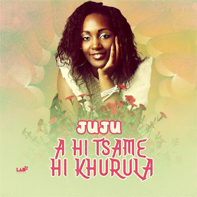 Juju - A Hi Tsame Hi Khurula (2018) | Download Mp3