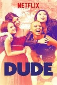 Dude | 2018 720p Türkçe Dublaj HD indir
