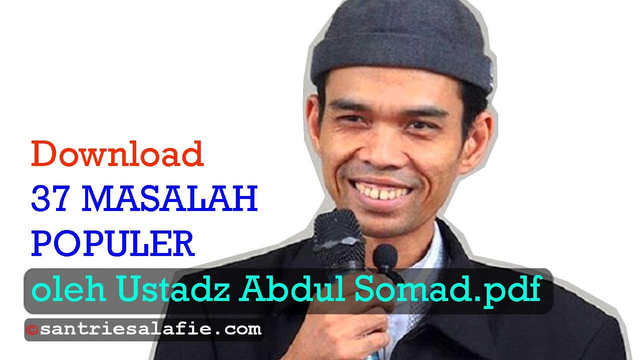 Download 37 Masalah Populer oleh Ustadz Abdul Somad pdf by Santrie Salafie
