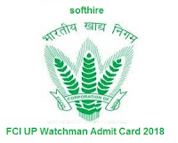 FCI UP Watchman Admit Card