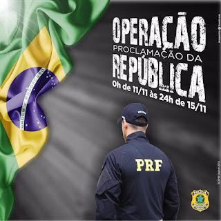 PRF inicia Operação Proclamação da República 2016