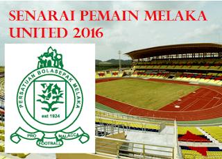 skuad Pemain baru Melaka United 2016