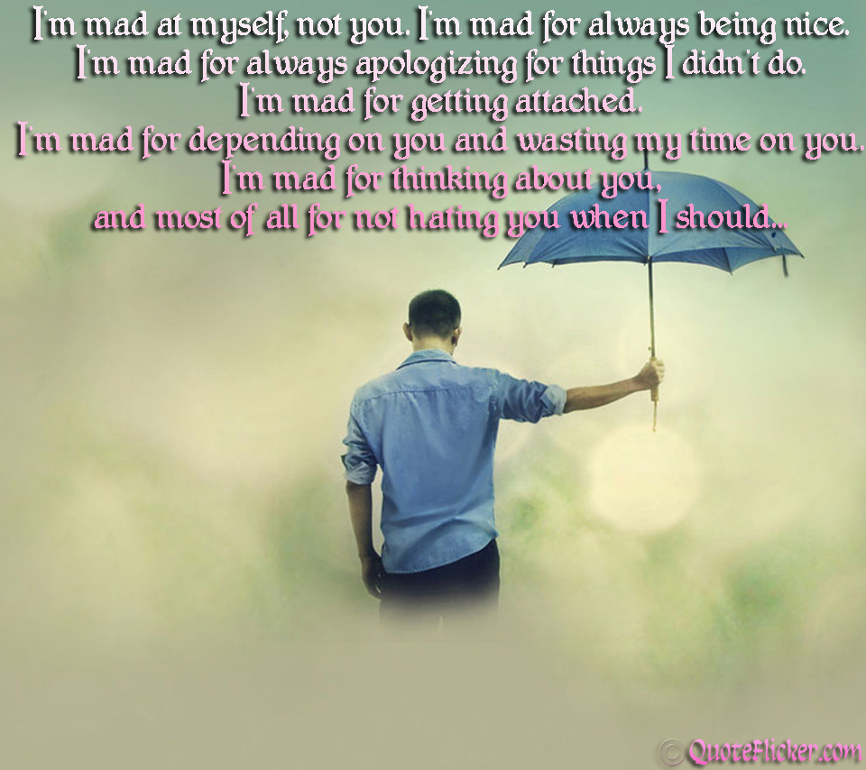 quotes about being mad - photo #26
