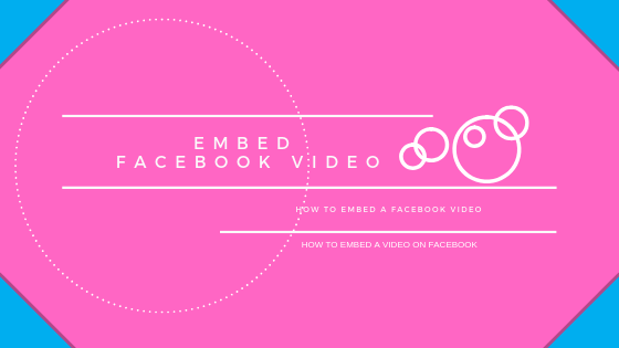 How To Embed Video On Facebook<br/>