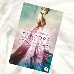 http://www.randomhouse.de/Taschenbuch/Pandora-Wovon-traeumst-du/Eva-Siegmund/cbt/e484636.rhd