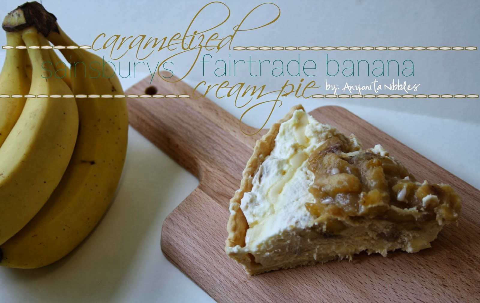 A slice of Caramelized Sainsburys Fairtrade Banana Cream Pie from www.anyonita-nibbles.co.uk