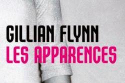 Lundi Librairie : Les Apparences - Gillian Flynn