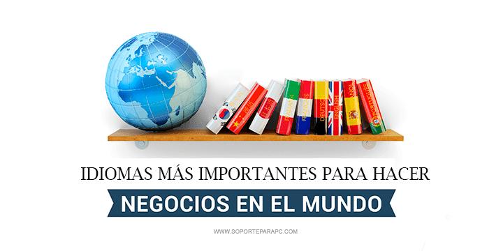 qué idiomas son fundamentales para los negocios internacionales