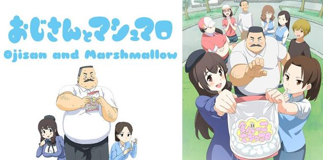 Anime Romance Comedy Terbaik Ojisan to marshmallow