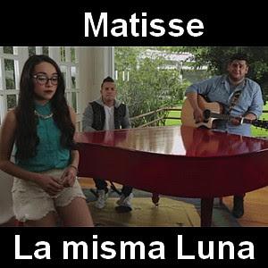 Matisse - La misma Luna