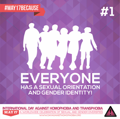 #May17Because. idahot: #1 everyone has a sexual orientation and gender identity.