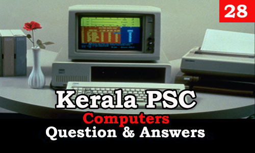 Kerala PSC Computers Question and Answers - 28