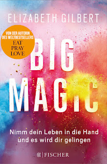 http://effireads.blogspot.de/2016/04/big-magic-von-elizabeth-gilbert.html