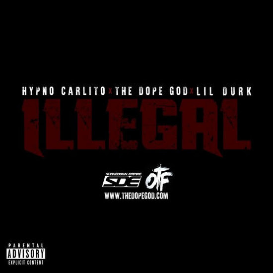 Red Cafe - Illegal (Feat. Lil Durk & Hypno Carlito)