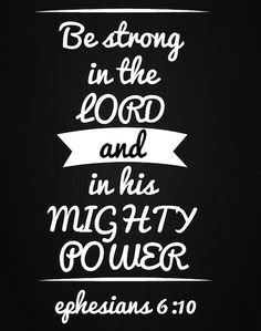 ⚡️ Finally, be Strong in the Lord!