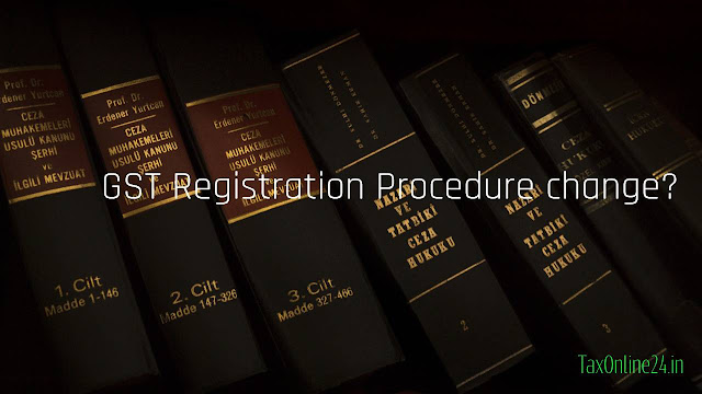 GST Registration Procedure