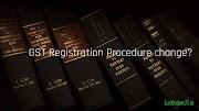 GST Registration Procedure ! REGISTRATION करना नहीं होगा आसान !