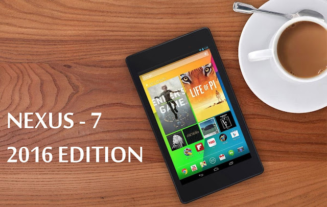 Nexus 7 2016 - Specifications, Release Date & Features & Rumors Details