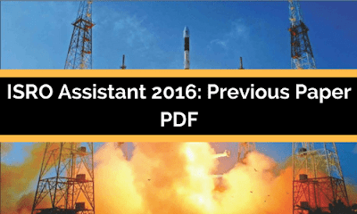 ISRO Assistant 2016: Previous Paper PDF