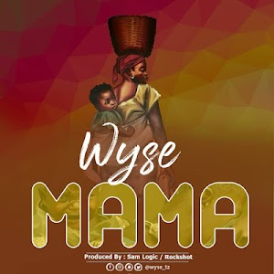 Download Audio | Wyse - Mama