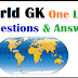 One Liner GK Questions and Answer Topic World GK