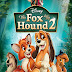 The Fox And The Hound 2 2006 BRRip 480p Dual Audio 300Mb