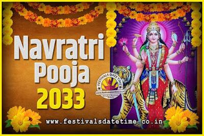 2033 Navratri Pooja Date and Time, 2033 Navratri Calendar