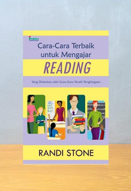 CARA CARA TERBAIK UNTUK MENGAJAR READING, Randi Stone